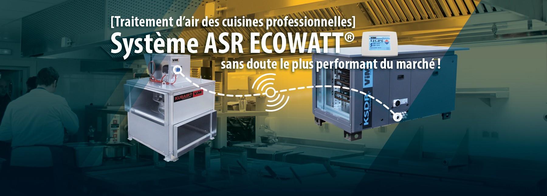 Système ASR ECOWATT le plus performant du marché
