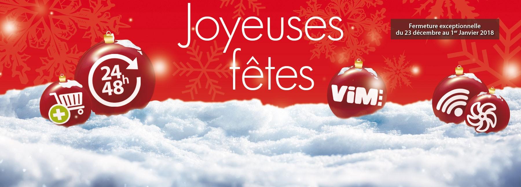 VIM vous souhaite de joyeuses fêtes 2017