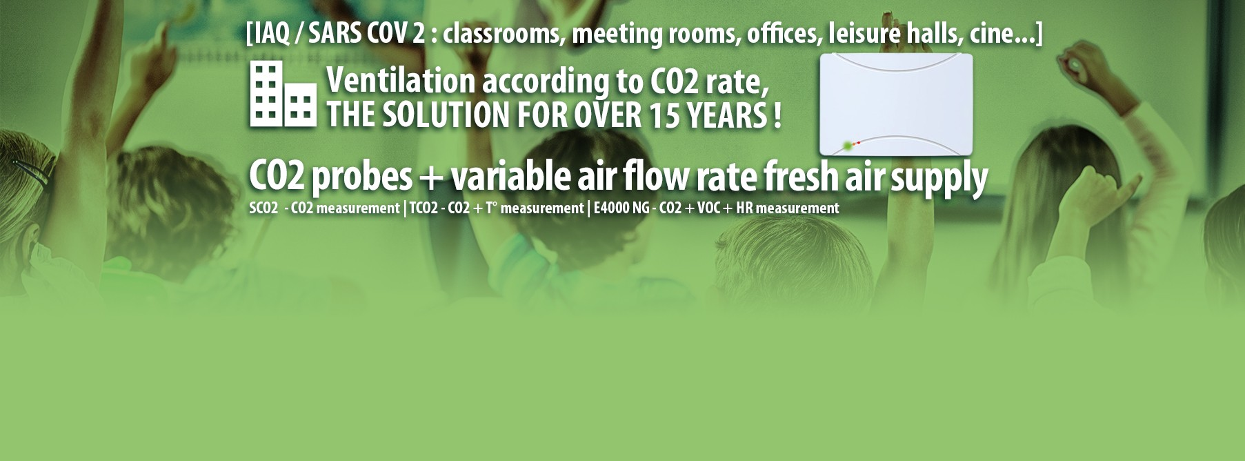 Ventilation according to CO2 rate